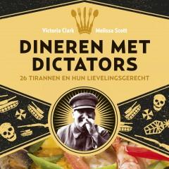 Dineren met dictators – Victoria Clark & Melissa Scott