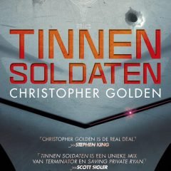 Tinnen soldaten – Christopher Golden