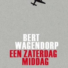 Een zaterdagmiddag – Bert Wagendorp