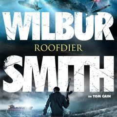 Roofdier – Wilbur Smith