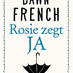 Rosie zegt ja – Dawn French