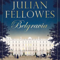 Belgravia – Julian Fellowes
