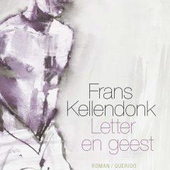 Letter en geest – Frans Kellendonk