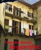 De galerijflat – Francesco Recami