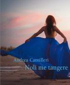 Noli me tangere – Andrea Camilleri