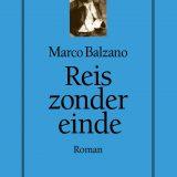 Reis zonder einde – Marco Balzano