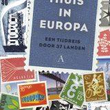 Thuis in Europa: Een tijdreis door 37 landen – Han Lörzing